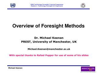 Overview of Foresight Methods