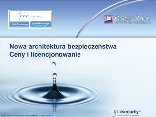 Nowa architektura bezpieczeństwa Ceny i licencjonowanie