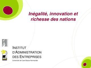 Inégalité, innovation et richesse des nations