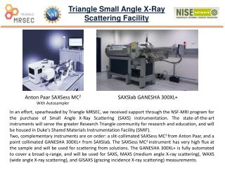 Triangle Small Angle X-Ray  Scattering Facility
