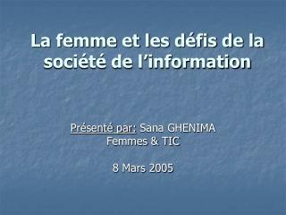 La femme et les défis de la société de l'information