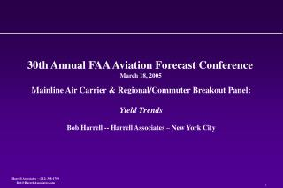 30th Annual FAA Aviation Forecast Conference March 18, 2005