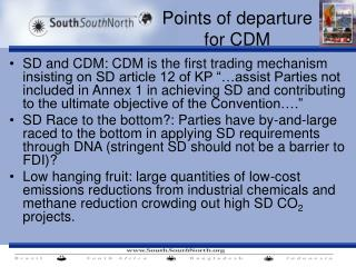 Points of departure for CDM