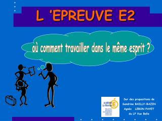 L'EPREUVE E2