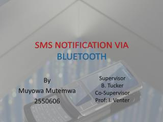 SMS NOTIFICATION VIA BLUETOOTH
