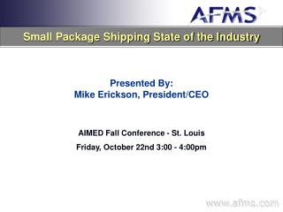 Small Package Shipping State of the Industry