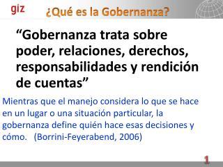 ¿Qu é es la Gobernanza ?