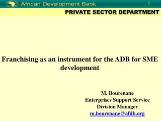 Franchising as an instrument for the ADB for SME development