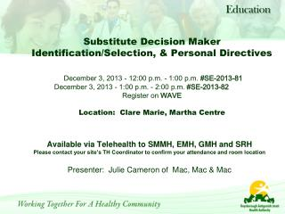 Available via Telehealth to SMMH, EMH, GMH and SRH