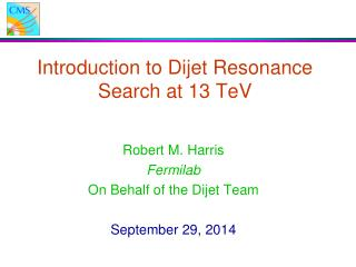 Introduction to Dijet Resonance Search at 13 TeV