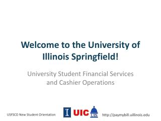Welcome to the University of Illinois Springfield!