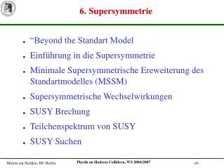 6. Supersymmetrie