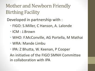 Mother and Newborn Friendly Birthing Facility