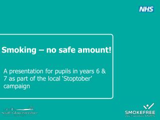 Smoking – no safe amount!
