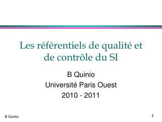 Les référentiels de qualité et de contrôle du SI