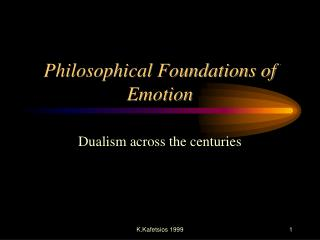 Philosophical Foundations of Emotion