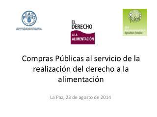 Compras Públicas al servicio de la realización del derecho a la alimentación