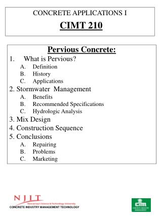 Pervious Concrete: What is Pervious? Definition History Applications 2. Stormwater Management