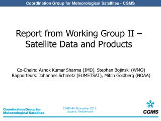 Report from Working Group II – Satellite Data and Products