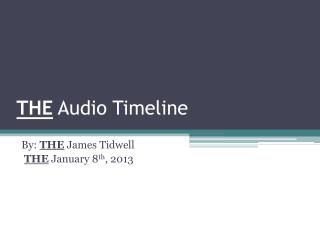 THE  Audio Timeline