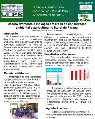 Desenvolvimento e inovação em áreas de conservação ambiental e agricultura no litoral do Paraná.