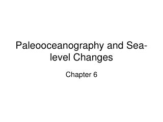 Paleooceanography and Sea-level Changes