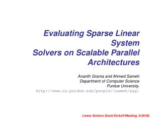 Evaluating Sparse Linear System Solvers on Scalable Parallel Architectures