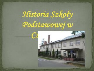 Historia Szkoły Podstawowej w Czajkowej