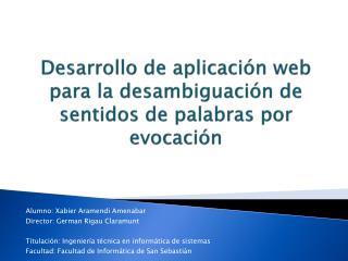 Desarrollo de aplicación web para la  desambiguación  de sentidos de palabras por evocación