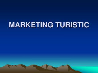 MARKETING TURIS TIC