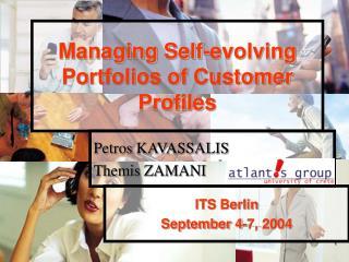 Managing Self-evolving Portfolios of Customer Profiles