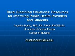 Rural Bioethical Situations: Resources for Informing Public Health Providers and Students