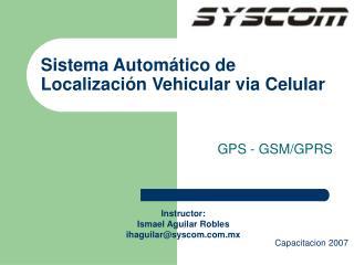 Sistema Automático de Localización Vehicular via Celular