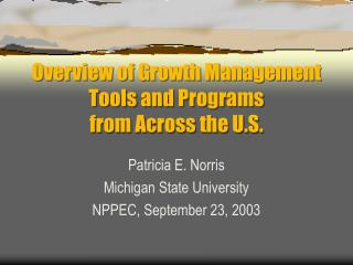 Overview of Growth Management Tools and Programs  from Across the U.S.