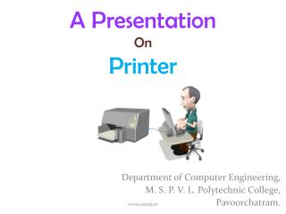 A Presentation  On Printer