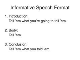 Informative Speech Format