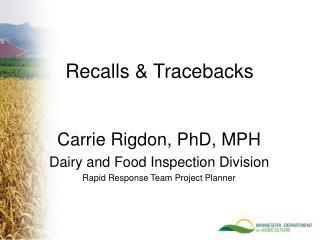 Recalls & Tracebacks