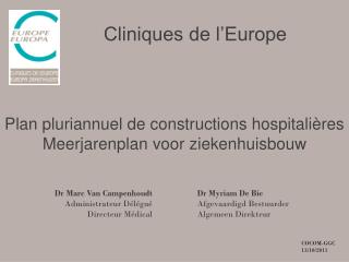 Plan pluriannuel de constructions hospitalières Meerjarenplan voor ziekenhuisbouw