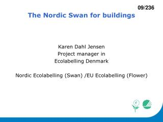 The Nordic Swan for buildings