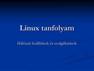 Linux tanfolyam