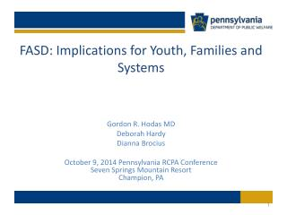 FASD: Implications for Youth, Families and Systems