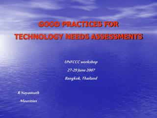 GOOD PRACTICES FOR TECHNOLOGY NEEDS ASSESSMENTS
