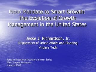 From Mandate to Smart Growth: The Evolution of Growth Management in the United States