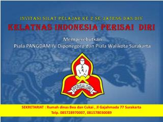 INVITASI SILAT PELAJAR ke 2 SE-JATENG DAN DIY KELATNAS INDONESIA PERISAI DIRI