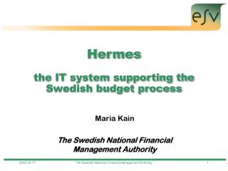 Hermes the IT system supporting the Swedish budget process