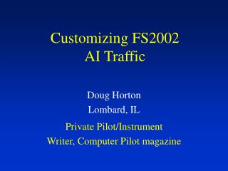 Customizing FS2002 AI Traffic