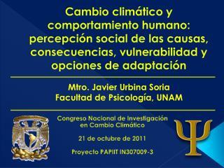 Congreso Nacional de Investigación en Cambio Climático 21 de octubre de 2011