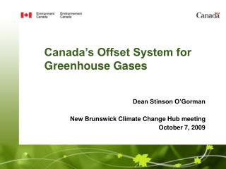 Canada's Offset System for Greenhouse Gases