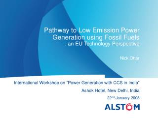 Pathway to Low Emission Power Generation using Fossil Fuels : an EU Technology Perspective
