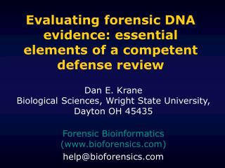 Evaluating forensic DNA evidence: essential elements of a competent defense review